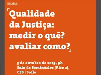 """Seminário Internacional """"Qualidade da Justiça: medir o quê? avaliar como?"""""""